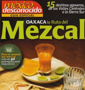Mexico Desconocido Oaxaca La Ruta del Mezcal Hacienda los Laureles
