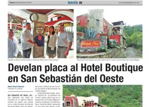 Tribuna de la Bahía- Develan placa al Hotel Boutique en San Sebastián del Oeste