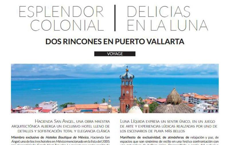 ESPLENDOR COLONIAL / DELICIAS EN LA LUNA… DOS RINCONES EN PUERTO VALLARTA