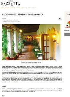 HACIENDA LOS LAURELES, SABE A OAXACA