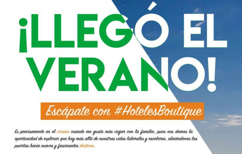 ¡LLEGÓ EL VERANO! Escápate con #HotelesBoutique