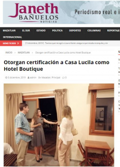 Otorgan certificación a Casa Lucila como Hotel Boutique
