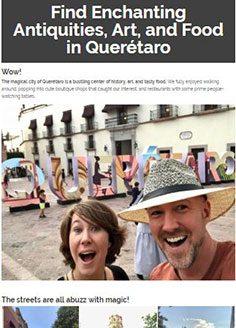 Find Enchanting Antiquities, Art, and Food in Querétaro