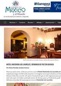 Hotel Hacienda Los Laureles, remanso de paz en Oaxaca