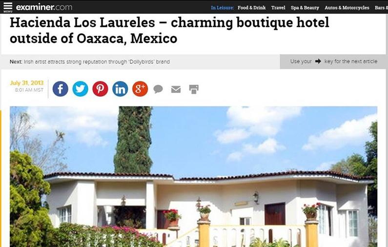 Hacienda Los Laureles – charming boutique hotel outside of Oaxaca, Mexico