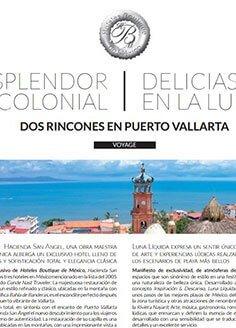 ESPLENDOR COLONIAL – DELICIAS EN LA LUNA , DOS RINCONES EN PUERTO VALLARTA