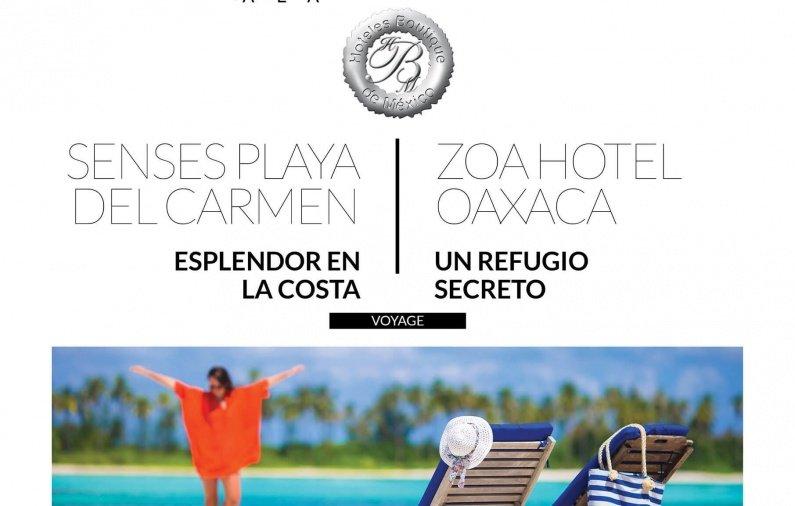 Senses Playa del Carmen: Esplendor en la costa, ZOA hotel Oaxaca: Un refugio secreto