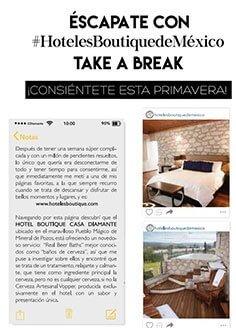 Escápate con #HotelesBoutique Take a Break  ¡Consiéntete esta primavera!