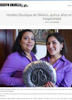 Hoteles Boutique de México, quince años en la industria de la hospitalidad / Sección Amarilla