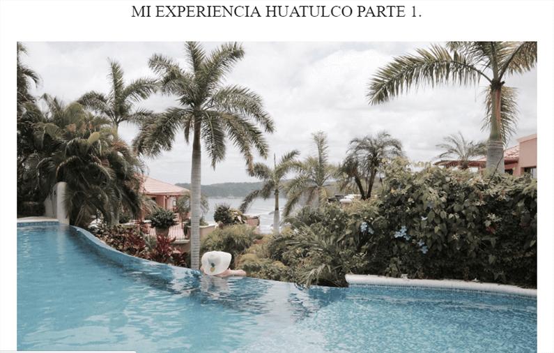 MI EXPERIENCIA HUATULCO PARTE 1