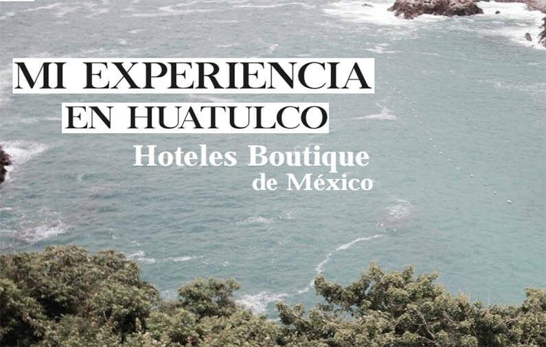 MI EXPERIENCIA EN HUATULCO